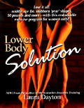 Lower Body Solution
