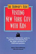 The Grownup's Guide to Visiting New York City with Kids Cover
