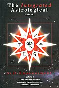 Integrated Astrological Guide to Self Empowerment Astrology for the Transformation Age