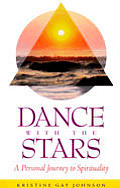 Dance with the Stars: A Personal Journey to Spirituality