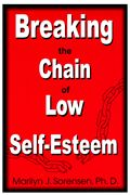 Breaking the Chain of Low Self Esteem