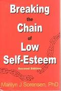 Breaking the Chain of Low Self-Esteem Cover