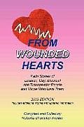 From Wounded Hearts: Faith Stories of Lesbian, Gay, Bisexual, and Transgender People and Those Who Love Them