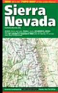 Map Sierra Nevada 1/E: Yosemite, Sequoia & Kings Canyon Natl Parks, MT Whitney the John Muir & Ansel Adams Wildernesses and Much More