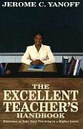 The Excellent Teacher's Handbook: Exercises to Take Your Teaching to a Higher Level