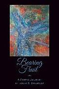 Bearing Fruit: A Poetic Journey