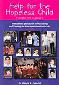 Help for The Hopeless Child 2nd Edition