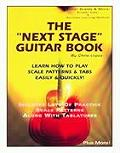 The Next Stage Guitar Book - Learn How to Play Scale Patterns & Tabs Easily & Quickly