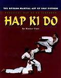 Practical Hap Ki Do Textbook: the korean martial art of self defense