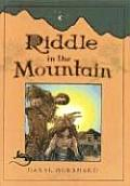 Riddle In The Mountain