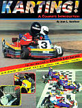 Karting! A Complete Introduction: For All forms of Karting, Vol. I