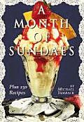 Month Of Sundaes Plus 150 Recipes