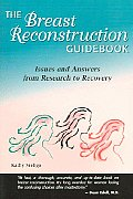 The Breast Reconstruction Guidebook