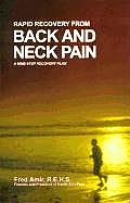 Rapid Recovery from Back & Neck Pain A Nine Step Recovery Plan