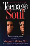 Restoring The Teenage Soul Nurturing Sou