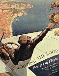 Looping the Loop: Posters of Flight