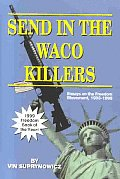 Send In The Waco Killers Essays On The F