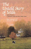 Untold Story Of Milk Green Pastures Contented Cows & Raw Dairy Products