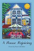 A House Rejoicing: Poems by Pavel Chichikov