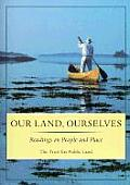 Our Land, Ourselves: Readings on People and Place Cover