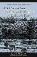 Little Short of Boats: The Fights at Ball's Bluff and Edward's Ferry, October 21-22, 1861