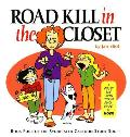 Stone Soup 4 Road Kill In The Closet