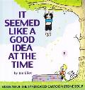 It Seemed Like a Good Idea at the Time (Stone Soup #10)