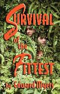 Survival Of The Fittest by Edward Myers