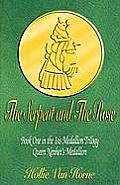 The Serpent and the Rose: Book One in the Isis Medallion Trilogy: Queen Nenhet's Medallion