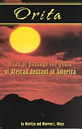 Orita: Rites of Passage for Youth of African Descent in America