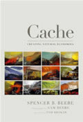 Cache: Creating Natural Economies Cover
