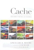 Cache Creating Natural Economies