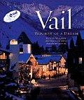 Vail: Triumph of a Dream