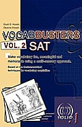 Vocabbusters Vol. 2 SAT: Make Vocabulary Fun, Meaningful, and Memorable Using a Multi-Sensory Approach