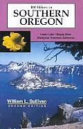 100 Hikes In Southern Oregon 2nd Edition