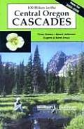 100 Hikes Central Oregon Cascades...