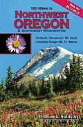 100 Hikes in Northwest Oregon & Southwest Washington (2006) Cover