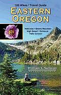 100 Hikes/Travel Guide: Eastern Oregon (Oregon 100 Hikes)