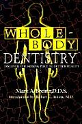 Whole Body Dentistry Discover the Missing Piece to Better Health