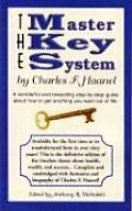 Master Key System A Wonderful & Rewarding Step By Step Guide about How to Get Anything You Want Out of Life