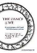 Dance of We The Mindful Use of Love & Power in Human Systems