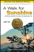 A Walk for Sunshine 2nd Edition: A 2,160 Mile Expedition for Charity on the Appalachian Trail