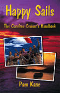 Happy Sails: The Carefree Cruiser's Handbook
