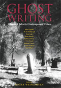 Ghost Writing Haunted Tales by Contemporary Writers