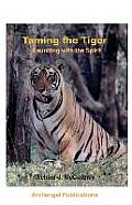 Taming the Tiger, Reuniting with the Spirit