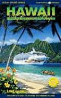 Hawaii by Cruise Ship The Complete Guide to Cruising the Hawaiian Islands With Giant Pull Out Map