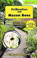 Pollination with Mason Bees A Gardeners Guide to Managing Mason Bees for Fruit Production