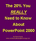 The 20% You REALLY Need To Know About PowerPoint 2000