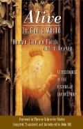 Alive in God's World: Human Life on Earth and in Heaven as Described in the Visions of Joa Bolendas