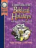 Family Guide to the Biblical...